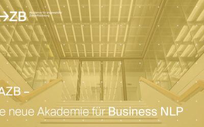AAZB – die neue Akademie für Business NLP