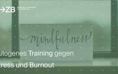 Autogenes Training gegen Stress und Burnout- die besten Übungen