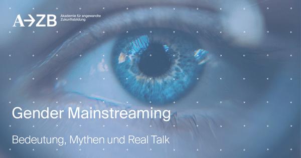 Mehr als ein Binnen-I: Bedeutung, Mythen und Real Talk über Gender Mainstreaming